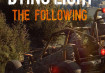 Dying Light: The Following Release Date