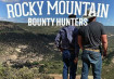 Rocky Mountain Bounty Hunters Season 3