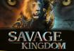 Savage Kingdom Season 2