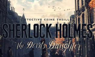 Sherlock Holmes: The Devil's Daughter Release Date