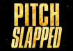 Pitch Slapped Season 2