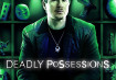Deadly Possessions Season 2