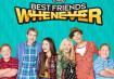 Best Friends Whenever Season 3