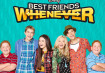 Best Friends Whenever Season 3