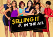 Selling It: In The ATL Season 2