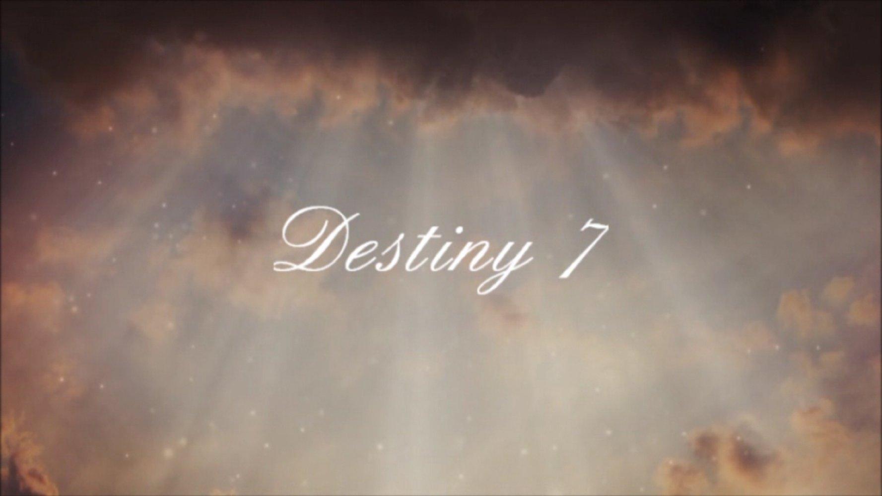 444 Destiny 7 - Miracles happen 1