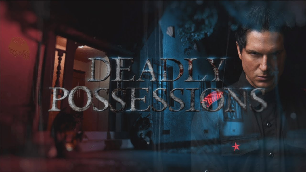 Deadly Possessions Season 2 1