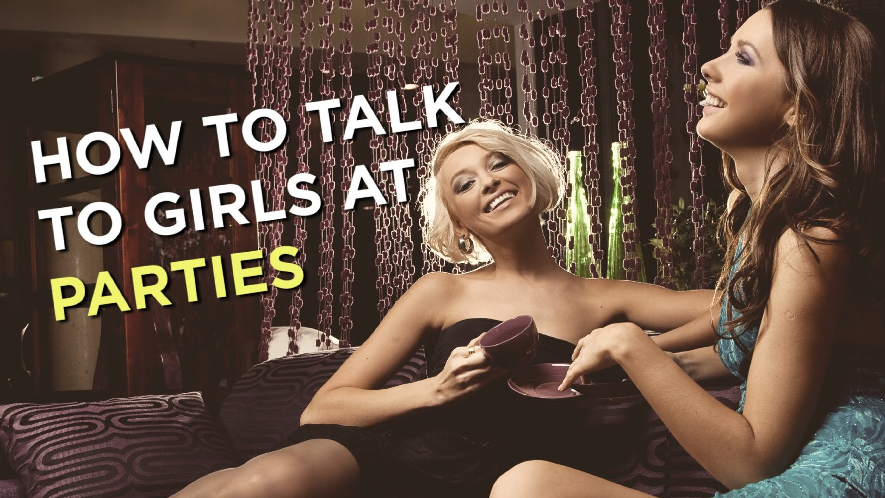 How to Talk to Girls at Parties 1